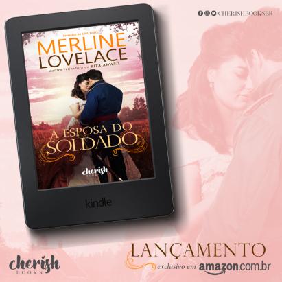 Lançamento - A Esposa do Soldado - Merline Lovelace